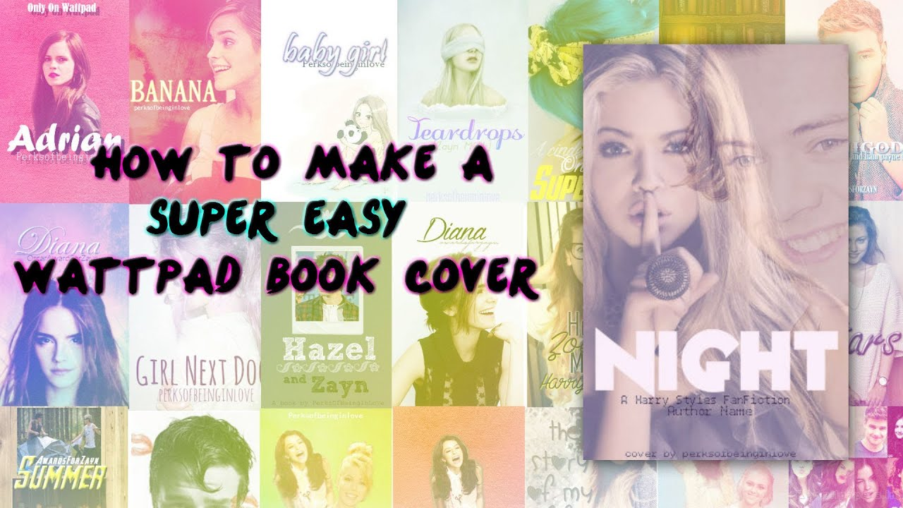 How To Make Book Cover Simple : How to make a super easy wattpad book cover youtube
