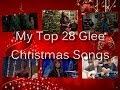 GLEE - My Top 28 Christmas Songs (All Seasons)