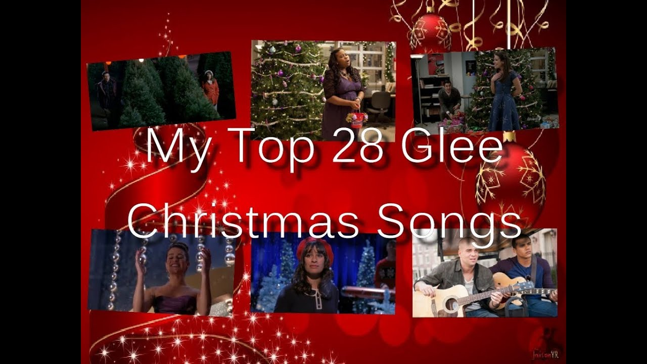 GLEE - My Top 28 Christmas Songs (All Seasons) - YouTube