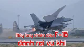 Máy bay chiến đấu F 16 đánh rơi vũ khí