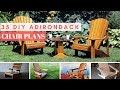 35 Adirondack DIY Chair Plans