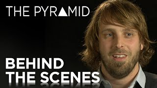 The Pyramid | Inside the Pyramid Featurette [HD] | 20th Century FOX