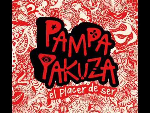 El Elegido - El Placer De Ser - Pampa Yakuza