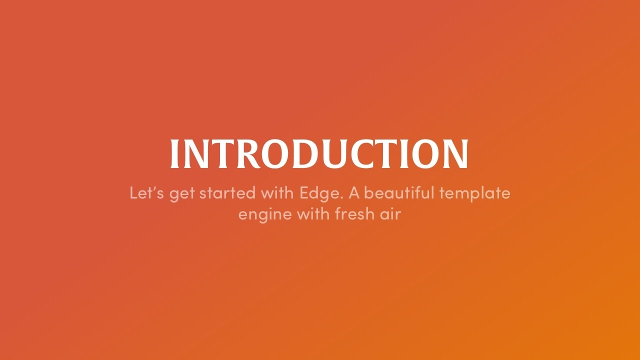 Edge - A beautiful templating engine for Node js