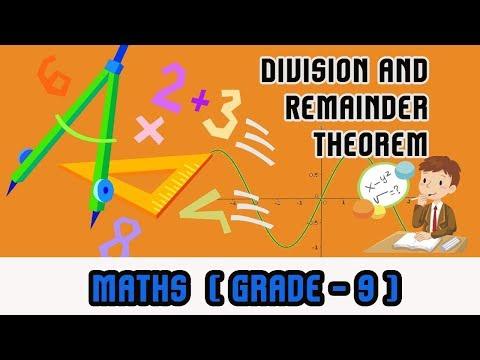 Mathematics Grade 9 - | Division and Remainder Theorem |