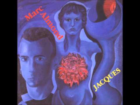 """Marc Almond -""""Never To Be Next (Au Suivant)"""""""