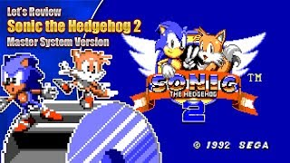 Let's Review Sonic 2 8-bit (Master System Version)