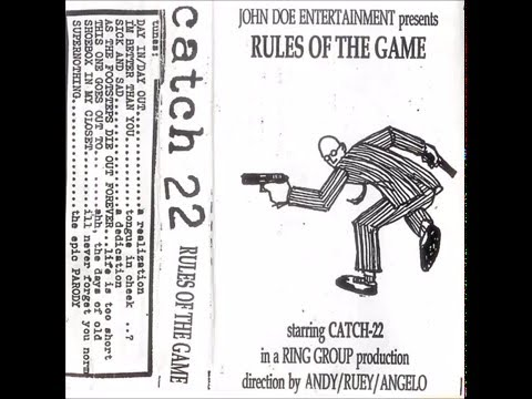 Catch 22 - Rules of The Game (FULL DEMOTAPE)
