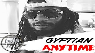 Gyptian - Anytime (Raw) - September 2016