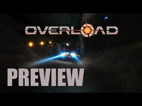 "Overload Preview (Proof of Concept - ""Descent"" Game Revival)"