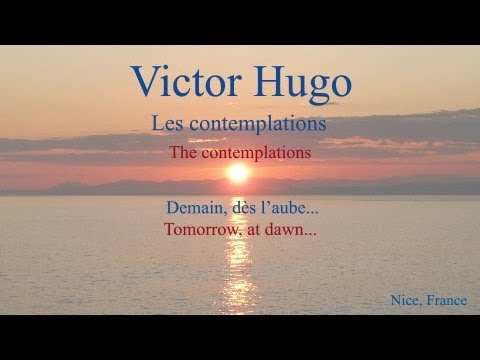 French Poem - Demain, dès l'aube    by Victor Hugo - Slow Reading