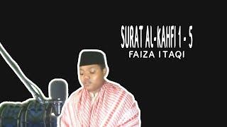 Murotal SURAT AL-KAHFI 1 - 5, FAIZA ITAQI Siswa SD Muhammadiyah