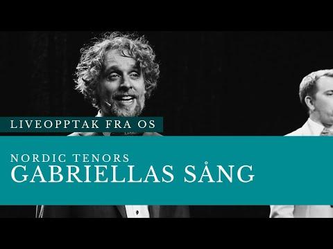 Nordic Tenors // Gabriellas Sång