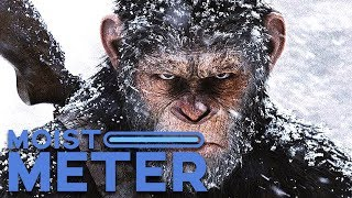 Moist Meter: War for the Planet of the Apes