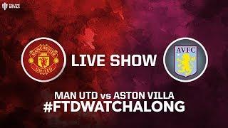 Man Utd V Aston Villa Live Stream Watchalong