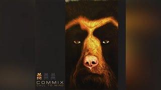 Commix - Call To Mind (Full Album)