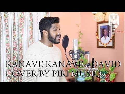 Kanave Kanave - David Cover By Piri Musiq (Tamil/English R&B Remix)