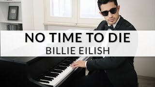 Billie Eilish - No Time To Die (007 Soundtrack)   Piano Cover