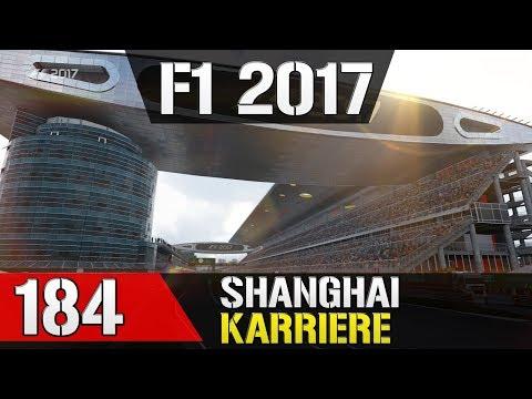 Let's Play F1 2017 Karriere #184 - Großer Preis von China in Shanghai - Training