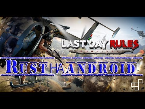 Last Day Rules Survival/ Rust /PVP/Рейд и только рейд!