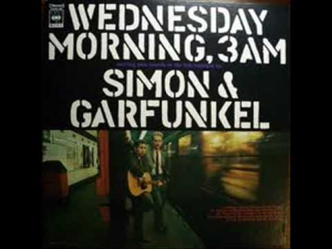 Wednesday Morning 3 A.M. - Simon & Garfunkel