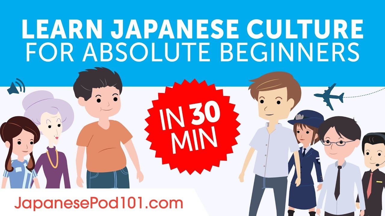 Learn All about Japanese Culture in 30 Minutes!