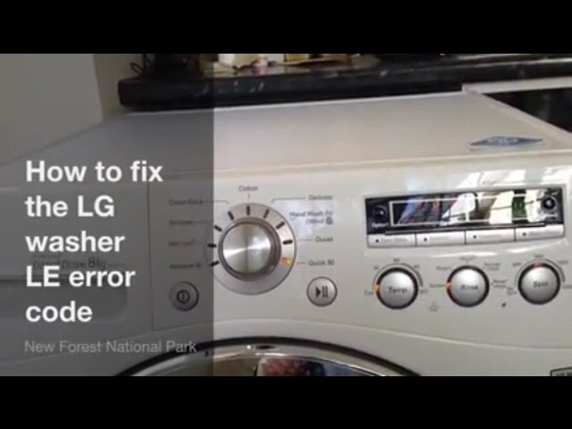 How To Fix Lg Washing Machine Le Error Code Upgraded 6501kw2002a Part Youtube