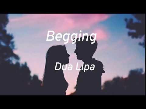 Dua Lipa - Begging (Lyrics)