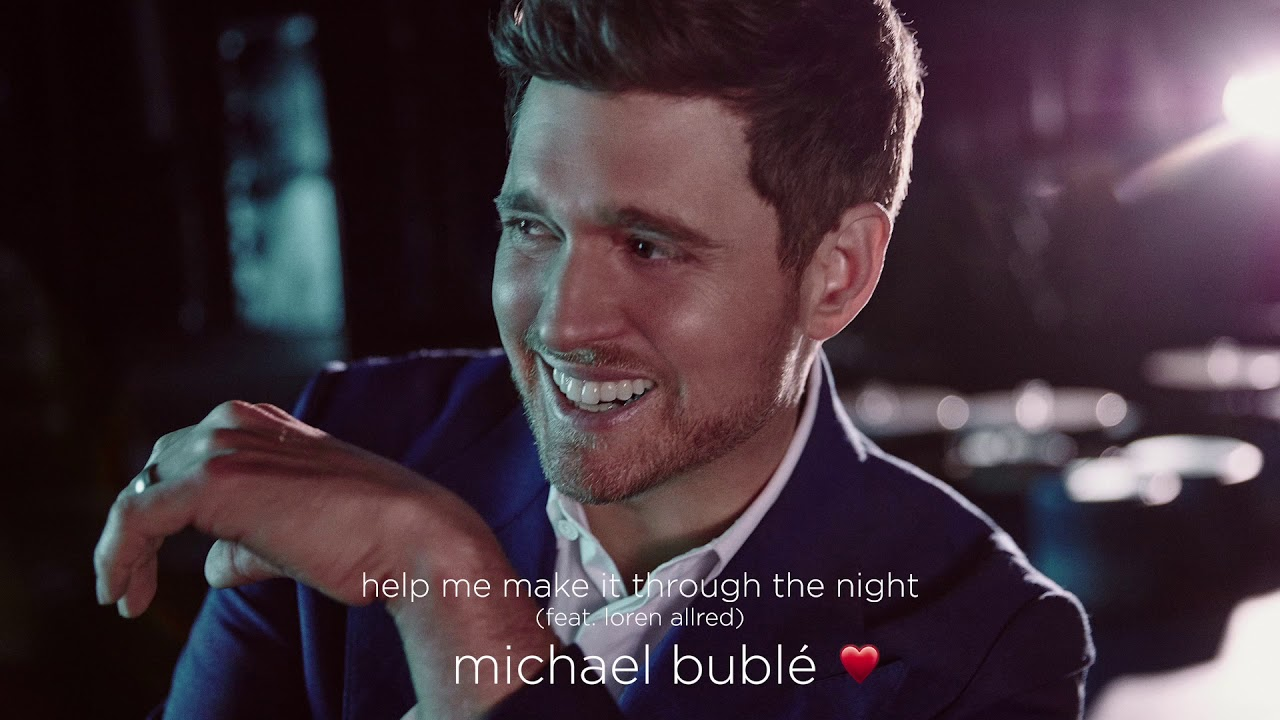 Michael Bublé — Help Me Make It Through The Night (feat. Loren Allred) [Official Audio]