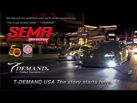 T-DEMAND USA The story starts here. SEMA2016  (4K)