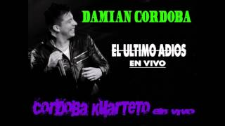 "DAMIAN CÓRDOBA ""EL ULTIMO ADIÓS"" DEPORTIVO (CONSOLA)"