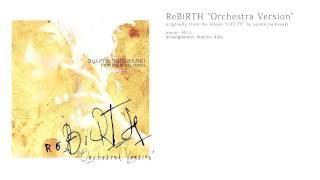 """浜崎 あゆみ Ayumi Hamasaki - ReBiRTH """"Orchestra Version"""""""