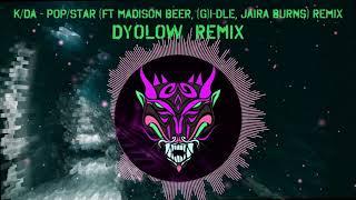 K/DA - POP/STARS (Dyolow Remix)