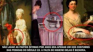 Não lavar as partes íntimas por anos era apenas um dos costumes das pessoas do século 19...