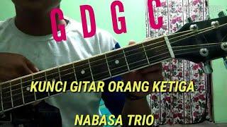 Gampang banget !!! Kunci gitar orang ketiga Nabasa Trio by Siahaan margana