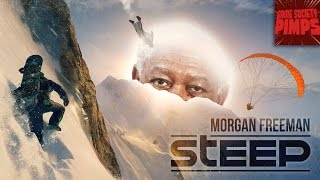 (Early Access) Steep - Morgan Freeman Storytime - GameSocietyPimps