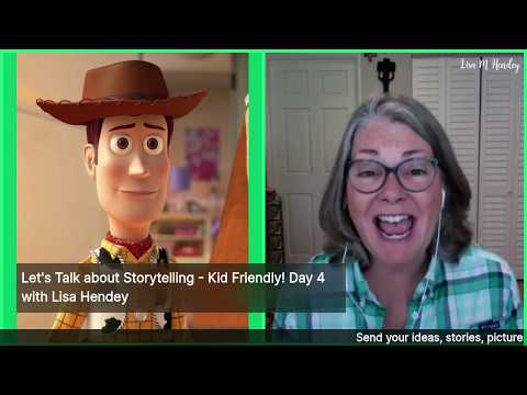 Let's Talk about Storytelling - Kid Friendly! Day 4 with Lisa Hendey