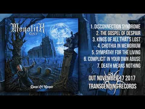 MONOLITH CULT - GOSPEL OF DESPAIR [TRANSCENDING RECORDS 2017]