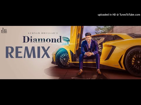 Diamond || Remix - DHOL ||  Gurnam Bhullar || JOKE BOX Music