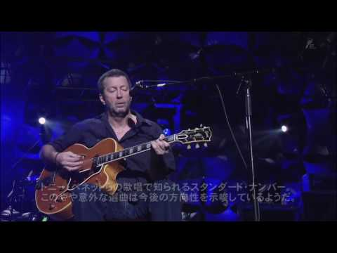 Eric Clapton -  Somewhere Over The Rainbow -  LIVE