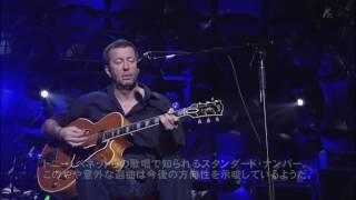 Eric Clapton -  Somewhere Over The Rainbow -  LIVE