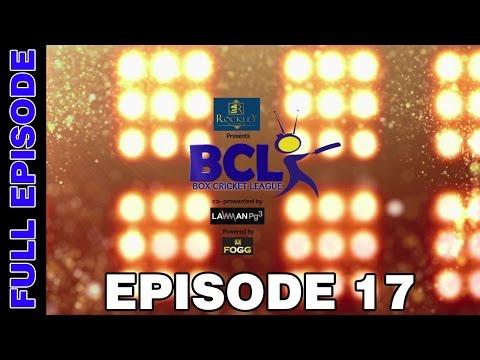 Box Cricket League - Episode 17