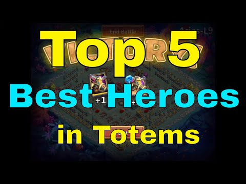 Castle Clash Top 5 Best Heroes In Totems