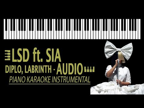LSD - Audio ft. SIA, Diplo, Labrinth KARAOKE (Piano Instrumental)