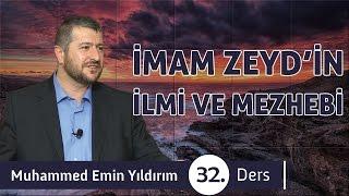 İmam Zeyd'in İlmi Ve Mezhebi  32. Ders