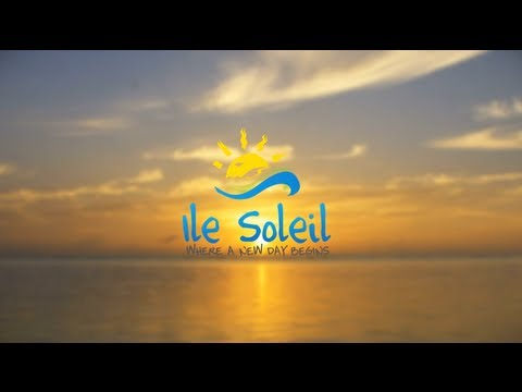 Ile Soleil - Where A New Day Begins