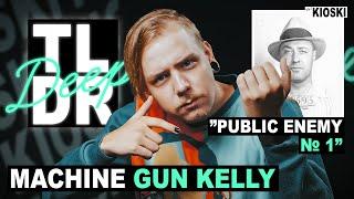Machine Gun Kelly - TLDRDEEP