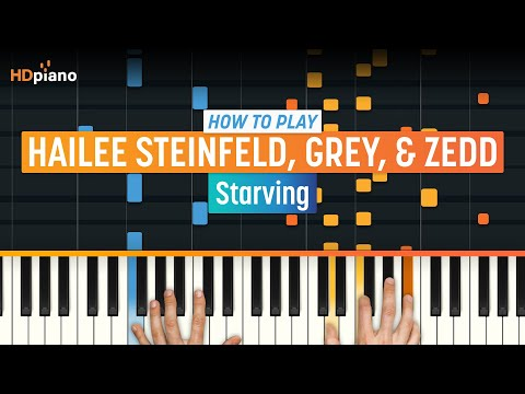 """How To Play """"Starving"""" by Hailee Steinfeld, Grey, & Zedd 