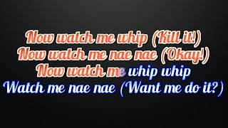 SILENTO Watch Me (Whip / Nae Nae) Lyrics And Karaoke