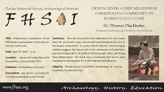 FHSAI Lecture: Dr. Thomas Pluckhahn, Crystal River: A First Millennium Cosmopolitan Community